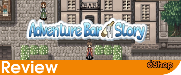Adventure Bar Story (3DS eShop) Review
