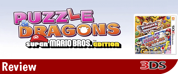 Puzzle and Dragons Z + PAD Super Mario Bros. Edition Review