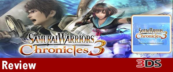 Samurai Warriors: Chronicles 3 Review