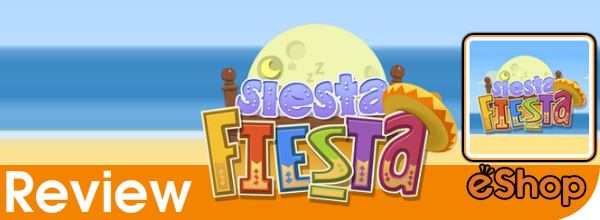 Siesta Fiesta Review (3DS eShop)
