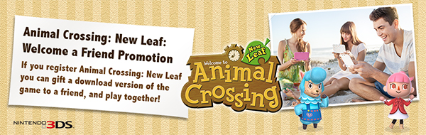 Animal Crossing: New Leaf Welcome A Friend Promotion