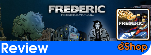 Frederic: Resurrection of Music Review (Wii U eShop)
