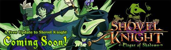 Plague of shadows - Free shovel knight DLC!