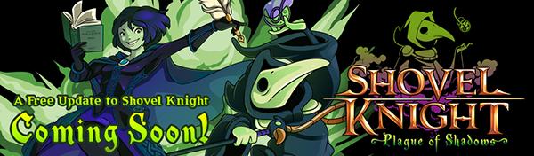 Plague of shadows - Free shovel knight DLC!