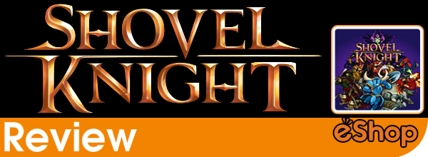 Shovel Knight (3DS eShop) Review