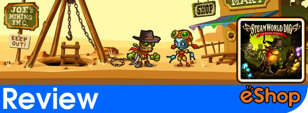 SteamWorld Dig Review (Wii U)
