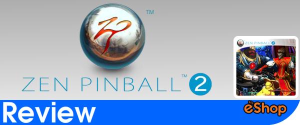 Zen Pinball 2 Review (Wii U eShop)